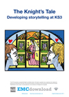 Cover image for The Knight's Tale – Developing Storytelling at KS3 (Download)