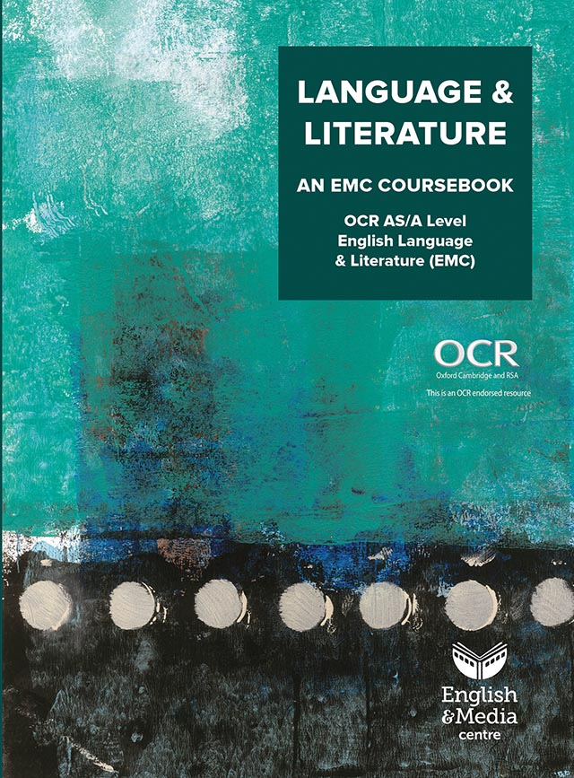 Cover image for Language & Literature: An EMC Coursebook (OCR Language & Literature AS/AL EMC) (Print)