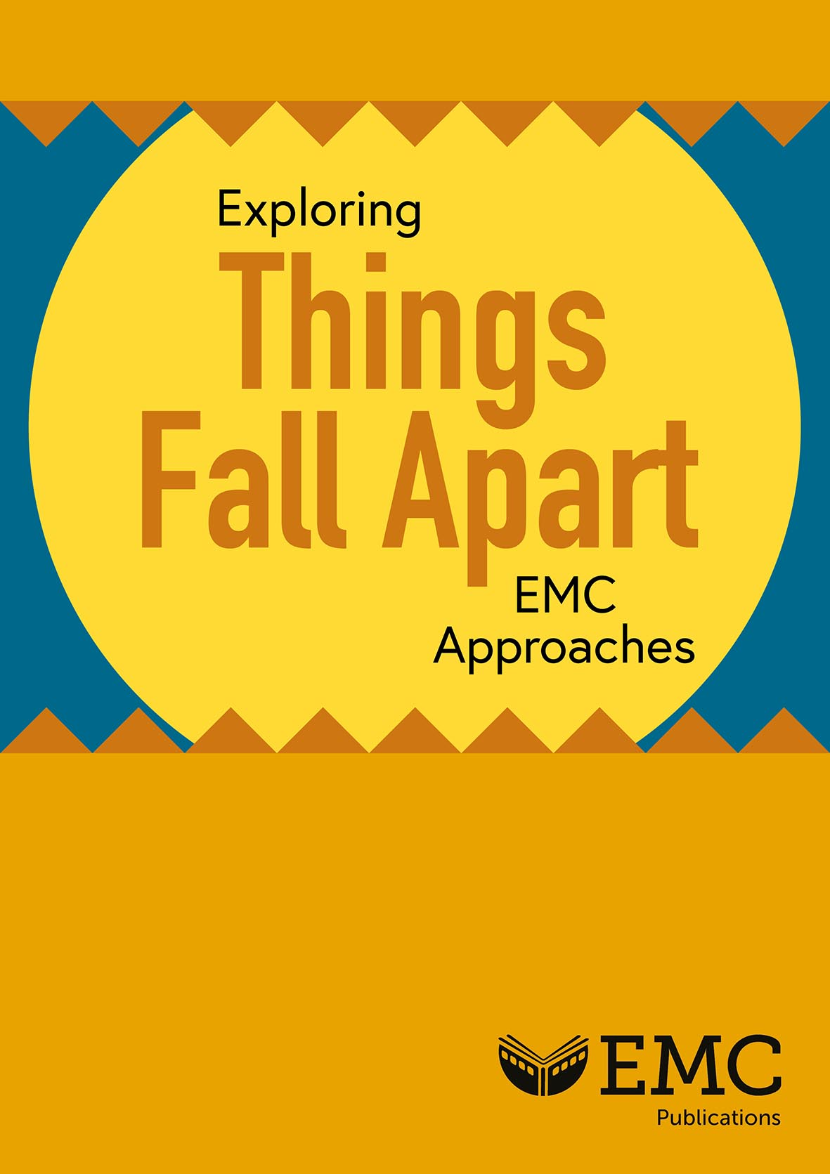Cover image for Exploring Things Fall Apart – EMC Approaches for After Reading (Download) EMC SALE 2020 20% off