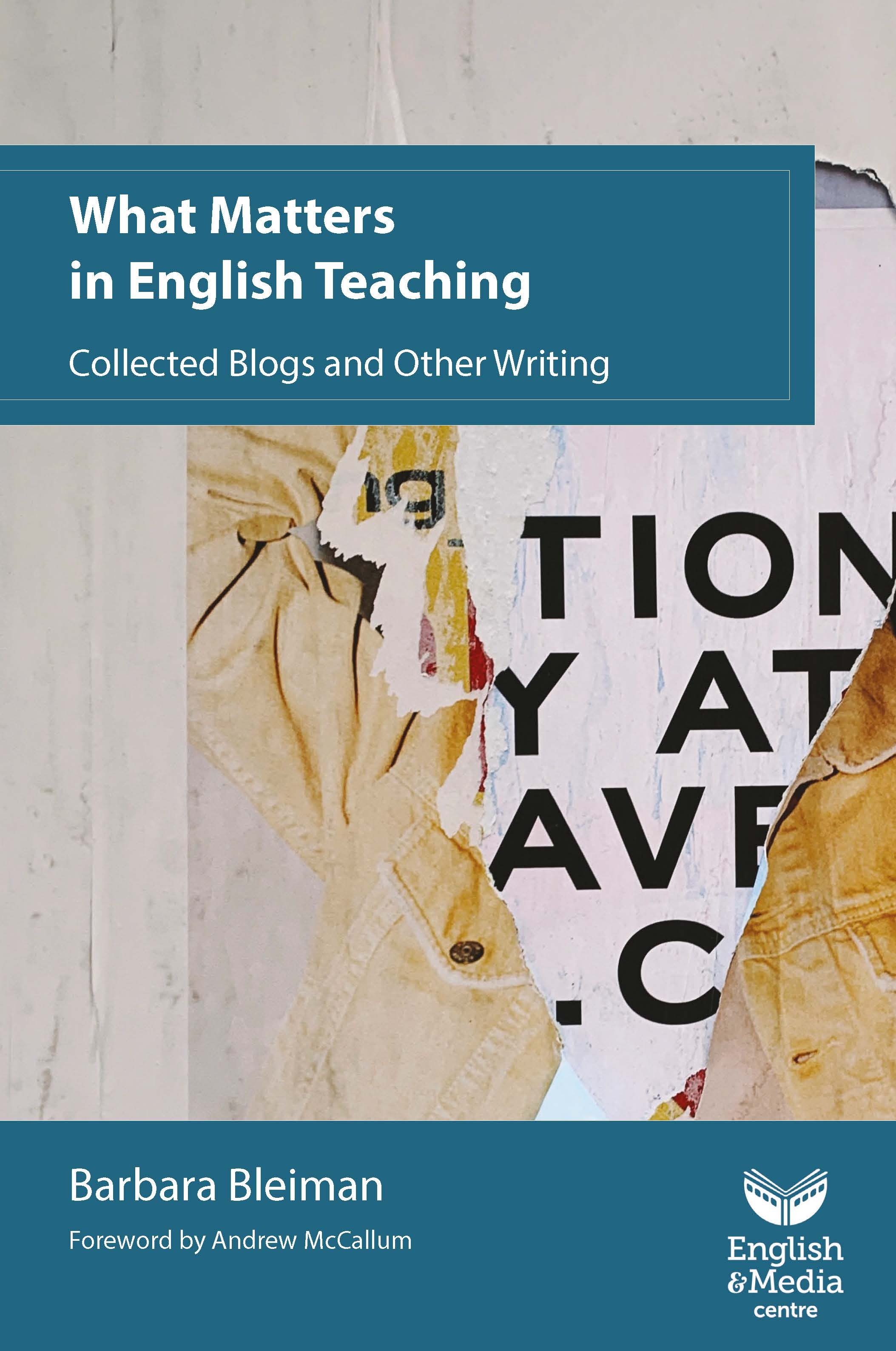 Cover image for What Matters in English Teaching Collected Blogs and Other Writing – Barbara Bleiman