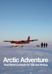 cover image for Arctic Adventure: Real World Contexts for Talk & Writing (Print)