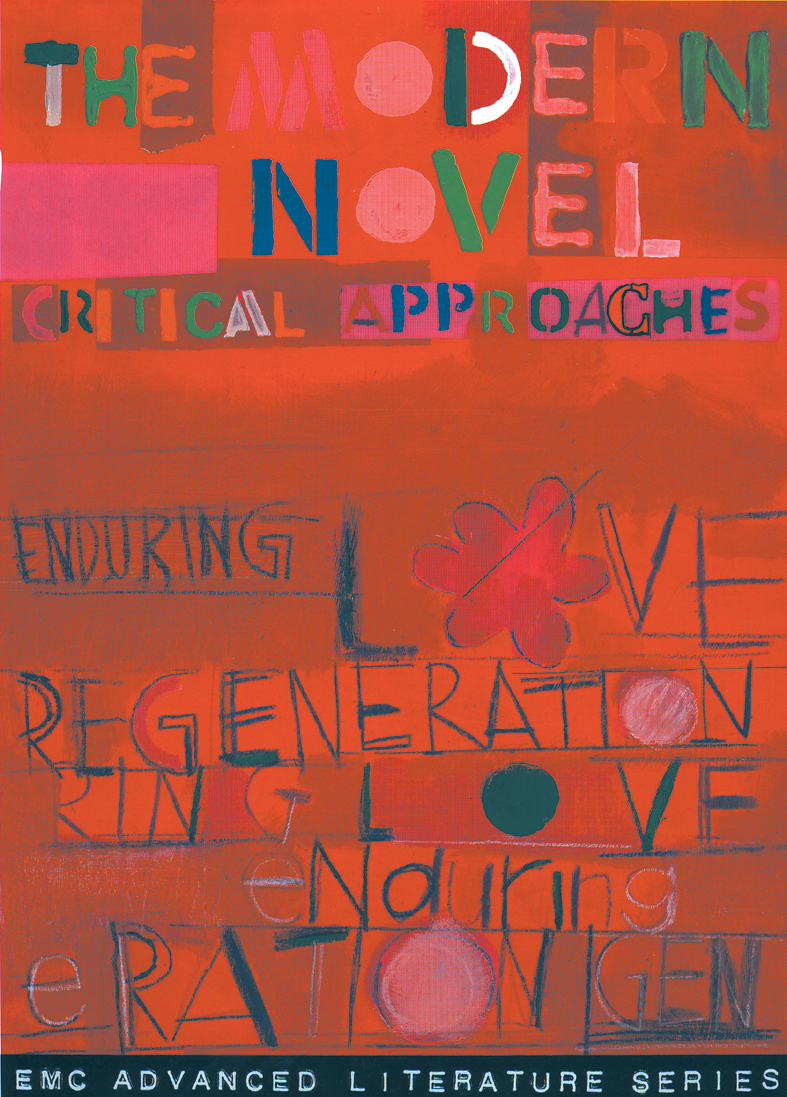 Cover image for The Modern Novel: Enduring Love & Regeneration (Print)